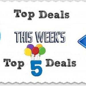 This Weeks Top 5 Deals ~ 08/18 Through 08/24/2018